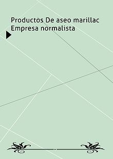 PRODUCTOS DE ASEO MARILLAC EMPRESA NORMALISTA