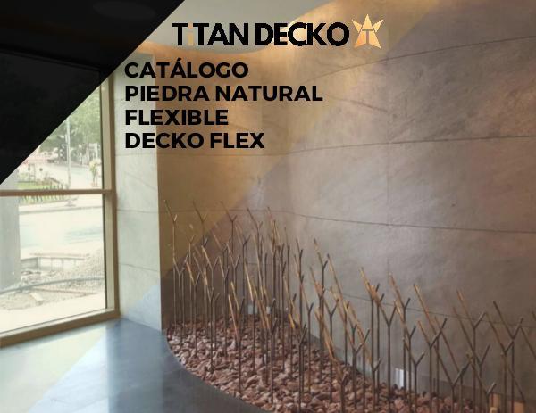 CATÁLOGO PIEDRA FLEXIBLE / DECKO FLEX CATÁLOGO PIEDRA FLEXIBLE - DECKO FLEX - 2019