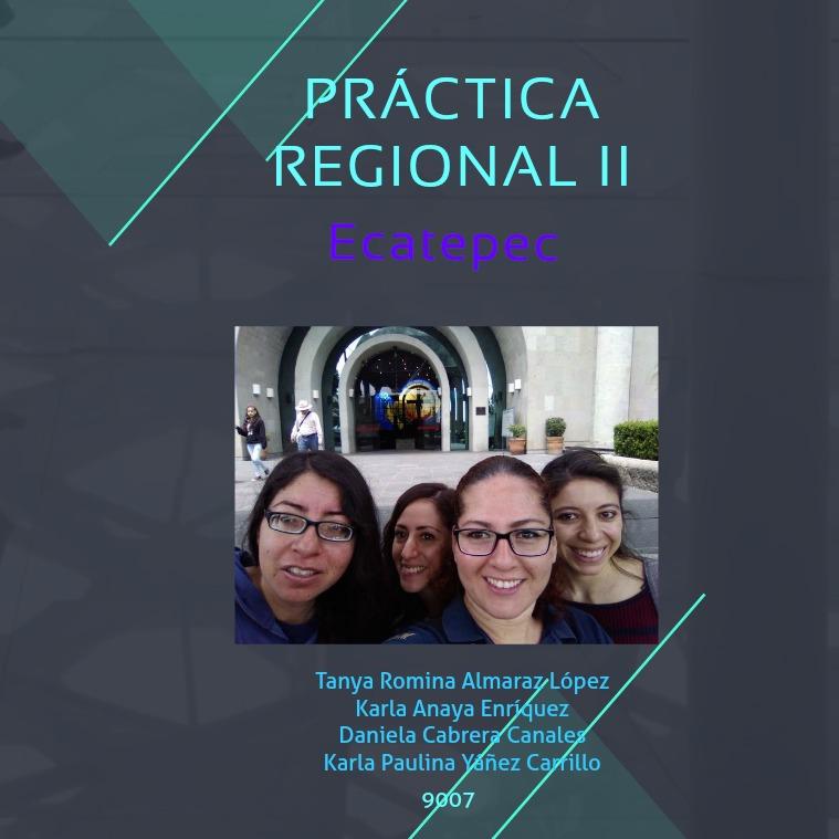 Práctica Regional I  Ecatepec de Morelos f