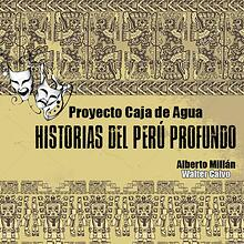 Historias del Perú Profundo