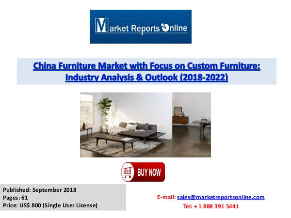 Chinese Furniture Market Trends, Growth Analysis & Forecast by 2022 Sept 2018