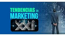 4 Tendencias del Marketing del Siglo XXI