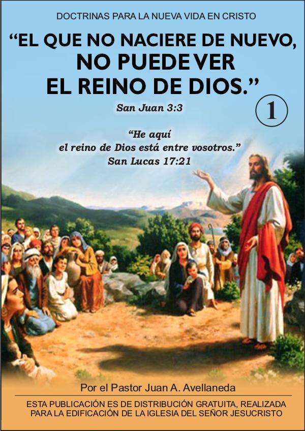 El que no naciere de nuevo no puede ver el Reino de Dios 1 El que no naciere de nuevo