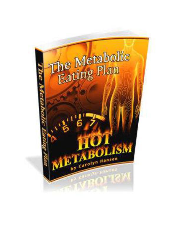 Hot Metabolism : The Metabolic Exercise Plan Carolyn Hansen Hot Metabolism Program