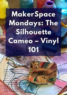 MakerSpace Mondays: The Silhouette Cameo – Vinyl 101