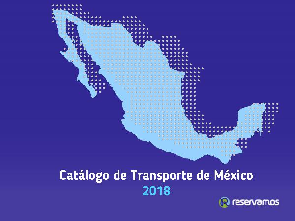 Catálogo de Transporte de México 2018 Norte del País Catálogo de Transporte Norte del País EP
