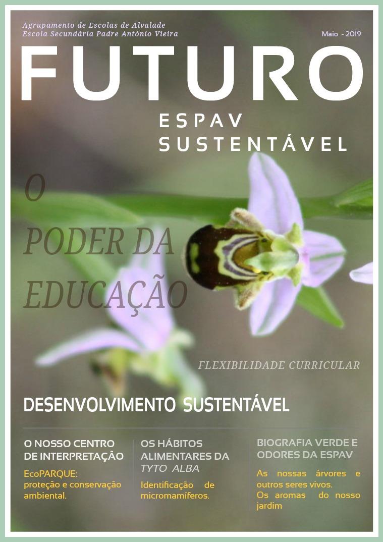 """Magazine """"FUTURO ESPAV SUSTENTÁVEL"""" 1ª Edição; 1º Volume"""