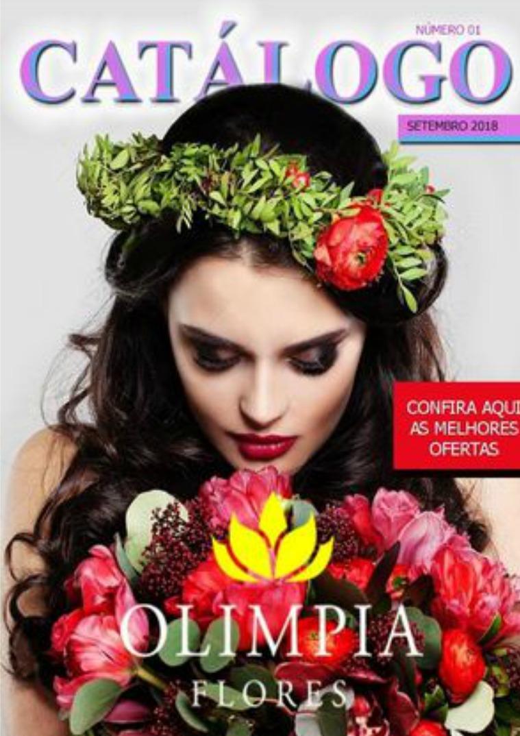 CATALOGO OLÍMPIA FLORES Catalogo de Produtos On line