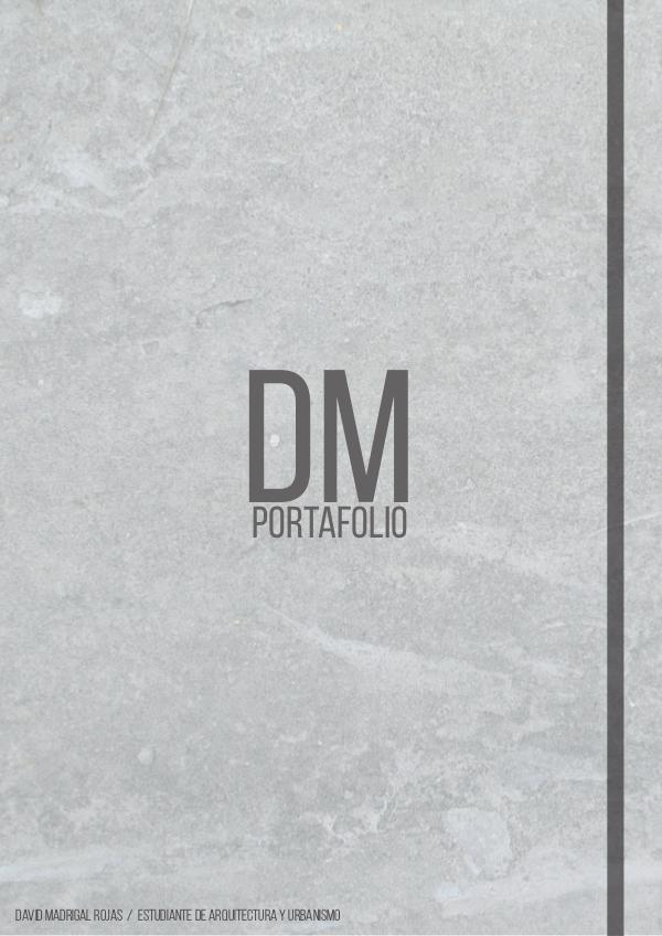 Portafolio de Arquitectura_ Proyectos académicos: David Madrigal Portafolio y Currículum_David Madrigal Rojas