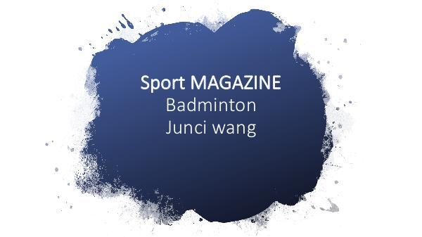 Sport Magazine - Badminton - Junci Wang Sport Magazine