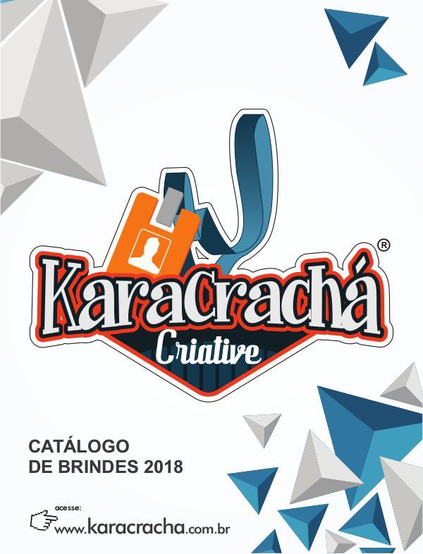 Portifólio Brindes 2018 Karacracha catalogo Karacracha