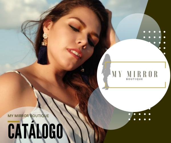MY MIRROR BOUTIQUE CATÁLOGO