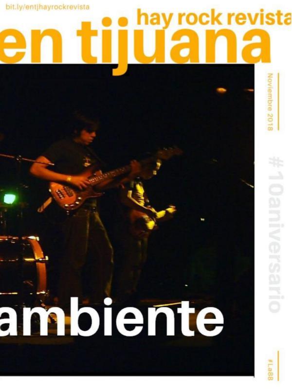 EN TIJUANA HAY ROCK REVISTA - EDICIÓN 88 En Tijuana Hay Rock Revista - Edición 88