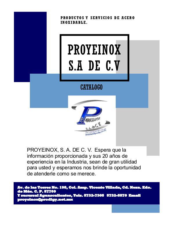 Catalogo PROYEINOX S.A DE C.V CATALOGO PROYEINOX