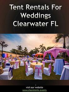 Tent Rentals For Weddings Clearwater FL | Call - 727 308 2138 | shore