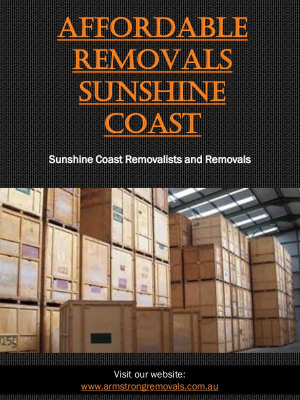 Affordable Removals Sunshine Coast | Call - 0754727588 | armstrongrem Affordable Removals Sunshine Coast
