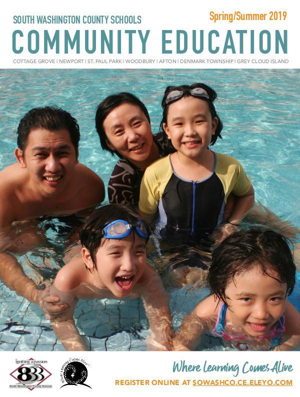 Community Education Spring/Summer 2019 Catalog Community Education Spring:Summer 2019 Catalog