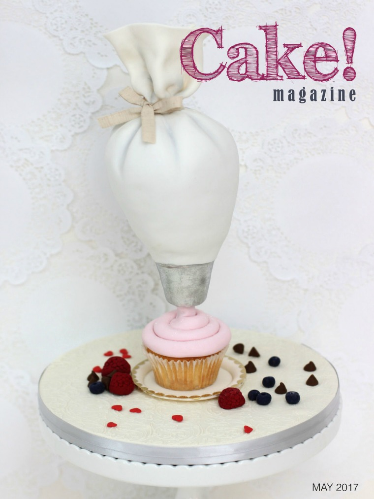 Cake! magazine by Australian Cake Decorating Network May 2017