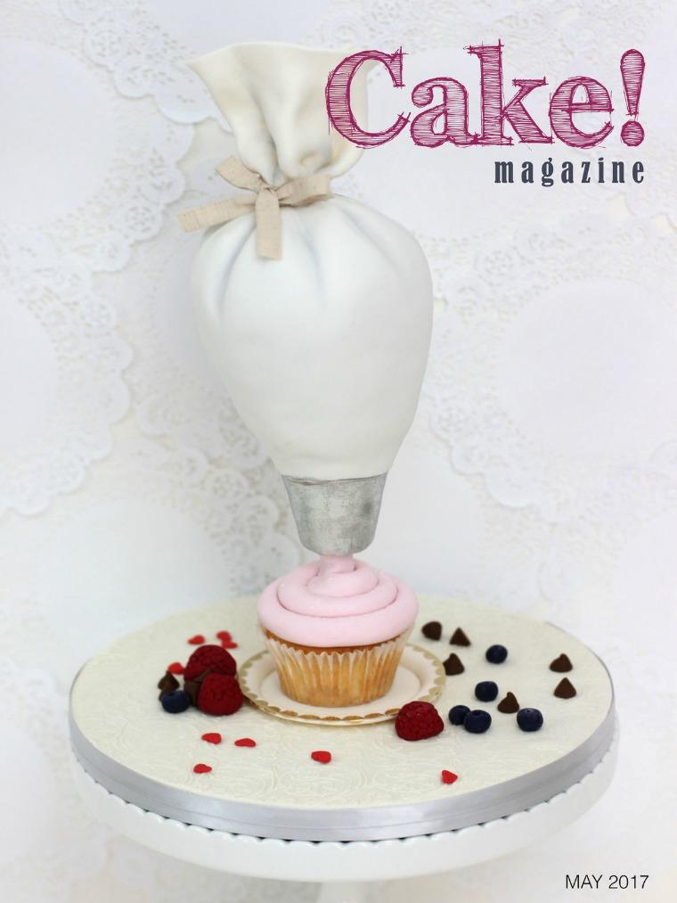 Cake! magazine by Australian Cake Decorating Network May 2017