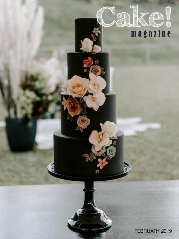 Cake! magazine by Australian Cake Decorating Network Februrary 2019 Cake! Magazine