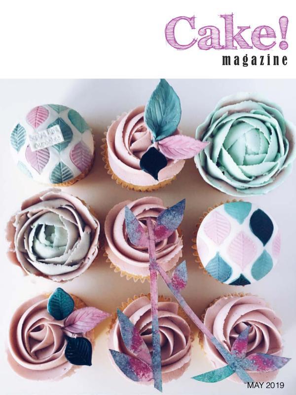 Cake! magazine by Australian Cake Decorating Network May 2019 Cake! Magazine