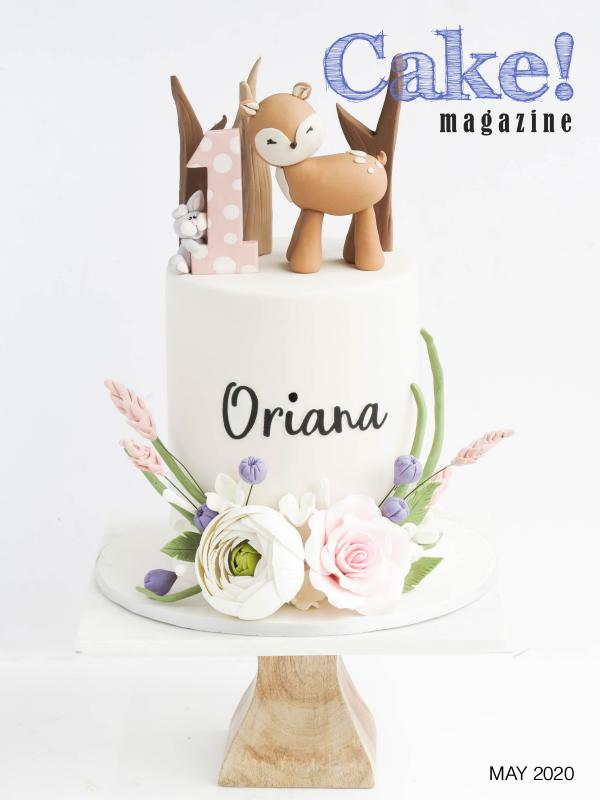 Cake! magazine by Australian Cake Decorating Network May 2020 Cake! Magazine