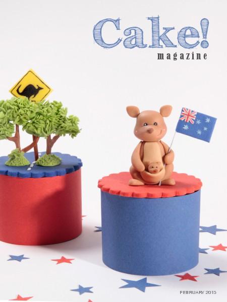 Cake! magazine by Australian Cake Decorating Network February 2015