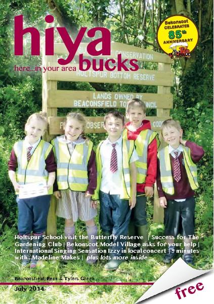 hiya bucks Amersham, Beaconsfield, Chesham, Gerrards Cross, Missenden July 2014