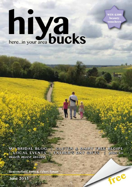 hiya bucks Amersham, Beaconsfield, Chesham, Gerrards Cross, Missenden June 2015