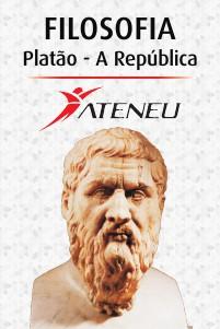 Ateneu Filosofia - Platão a República