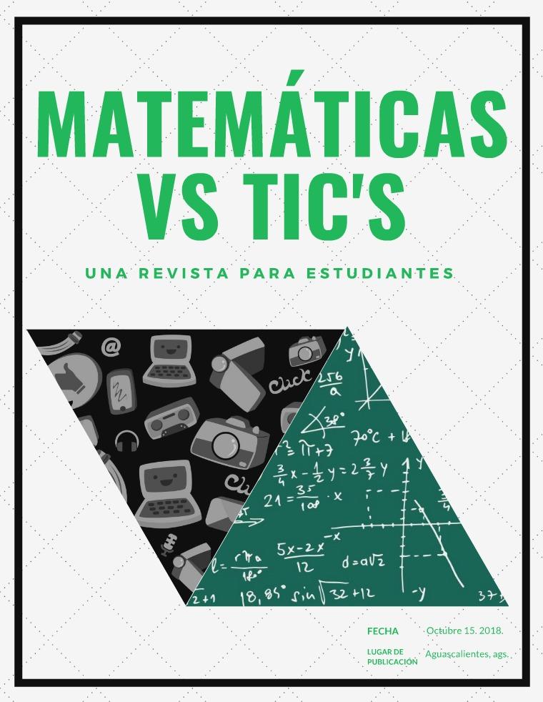 MATEMÁTICAS vs. TIC's UNA REVISTA PARA ESTUDIANTES