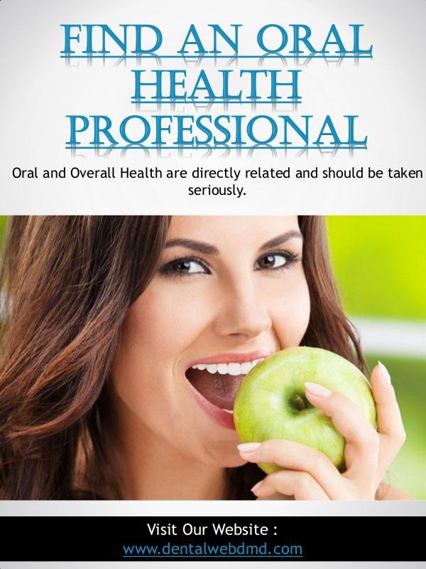 Dental Specialist Endodontist | dentalwebdmd.com Find An Oral Health Professional | dentalwebdmd.co