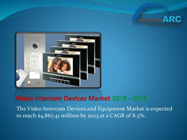 Analytics, Research & Consulting Video Intercom Devices Market