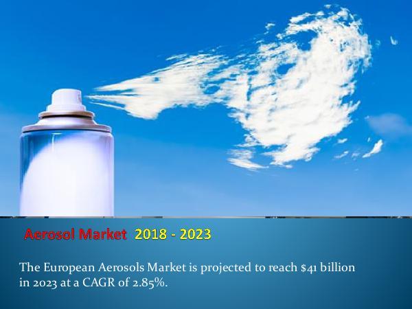 Aerosols Market Outlook by 2023