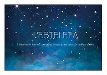 L'ESTELETA (Un conte musical)