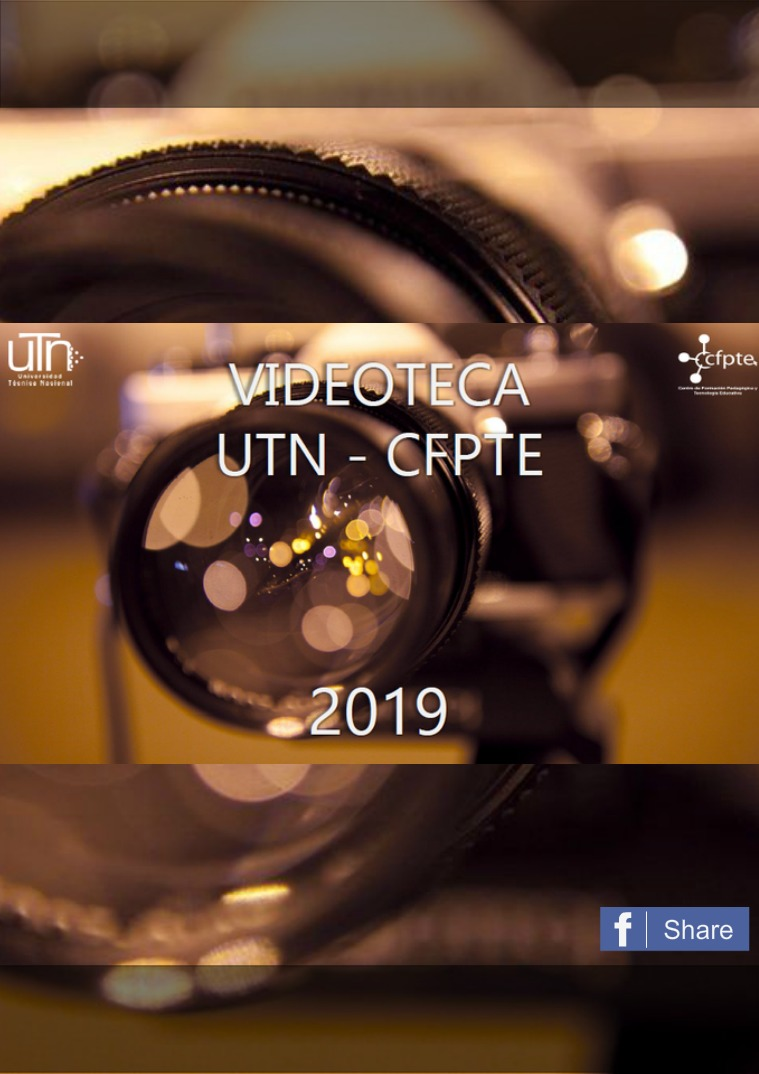 Revista Videográfica UTN-CFPTE --Actividades realizadas durante del 2019