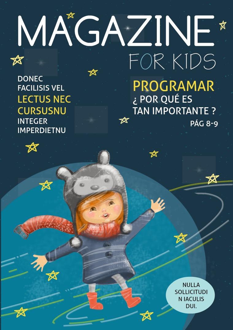 Mi primera revista Encontraremos un artículo dedicado a Niñas y Niños