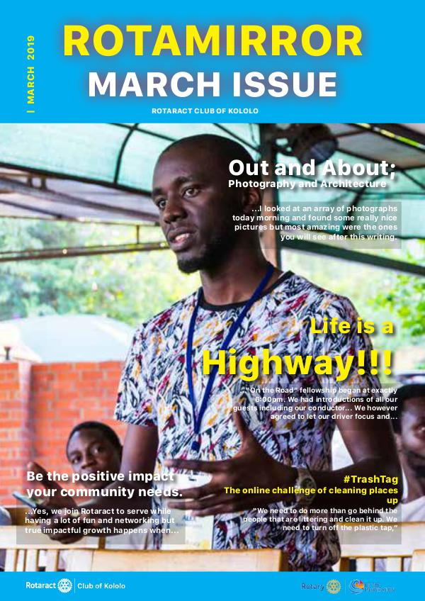 ROTAMIRROR MARCH ISSUE RotaMirror, March Issue 2019, Rct Club of Kololo