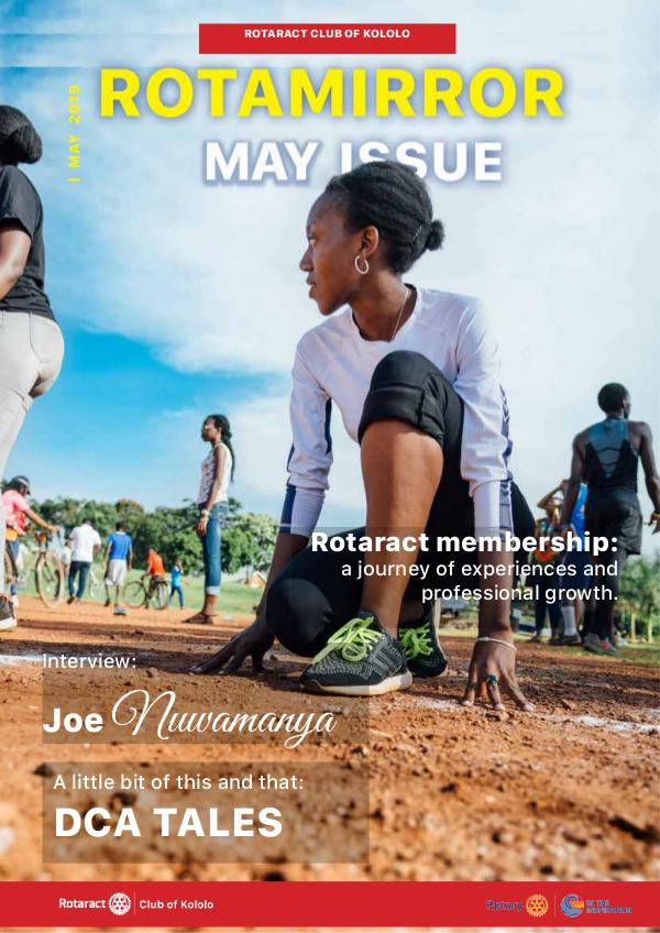 ROTAMIRROR MAY ISSUE RotaMirror, May Issue '19, Rotaract Club of Kololo