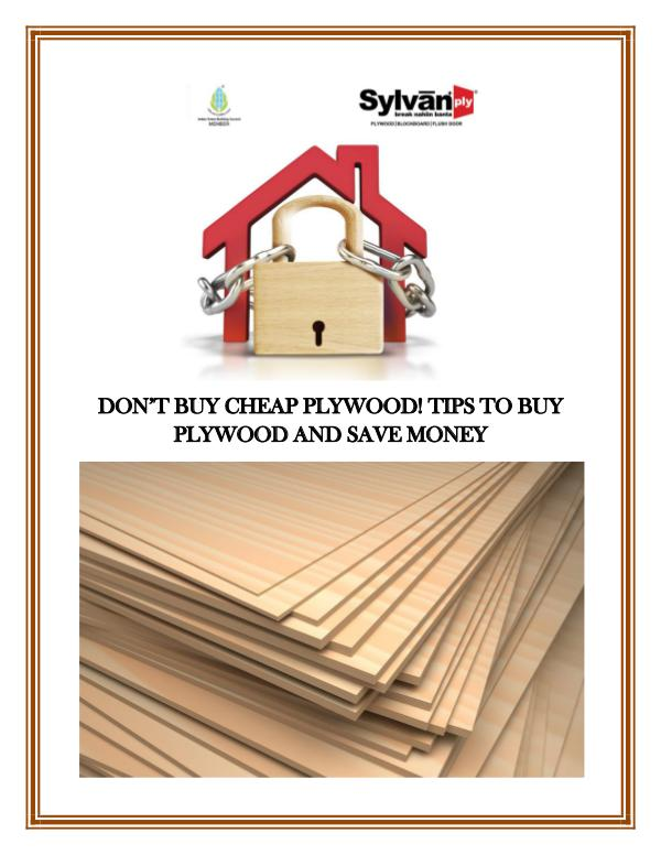Don't buy cheap plywood! Tips to Buy Plywood and Save Money Don't_buy_cheap_plywood__Tips_to_Buy_Plywood_and_S