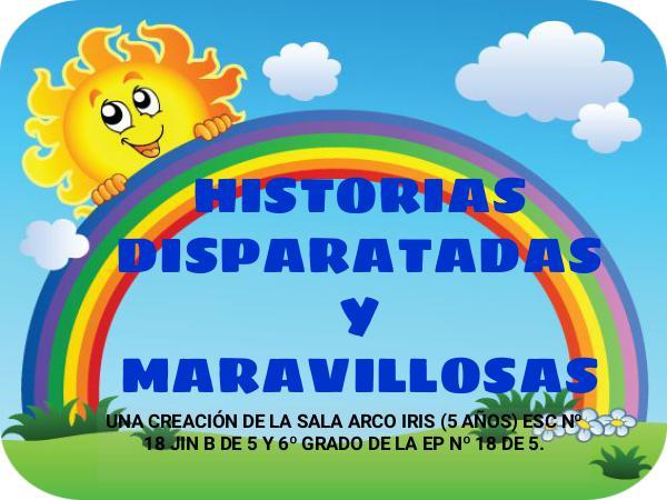 HISTORIAS DISPARATADAS Y MARAVILLOSAS HISTORIAS DISPARATAS Y MARAVILLOSAS