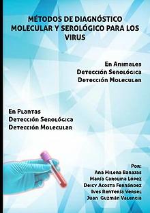 Principales métodos de diagnóstico molecular y serológico