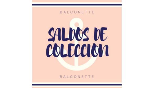 SALDOS DE COLECCIÓN BALCONETTE SALDOS DE COLECCION