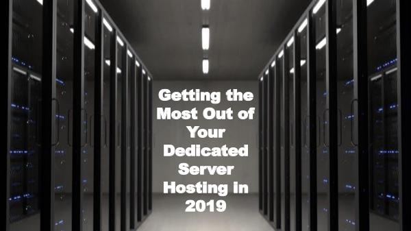 Dedicated Servers | Windows & Linux Hosting Getting the Most Out of Your Dedicated Server Host