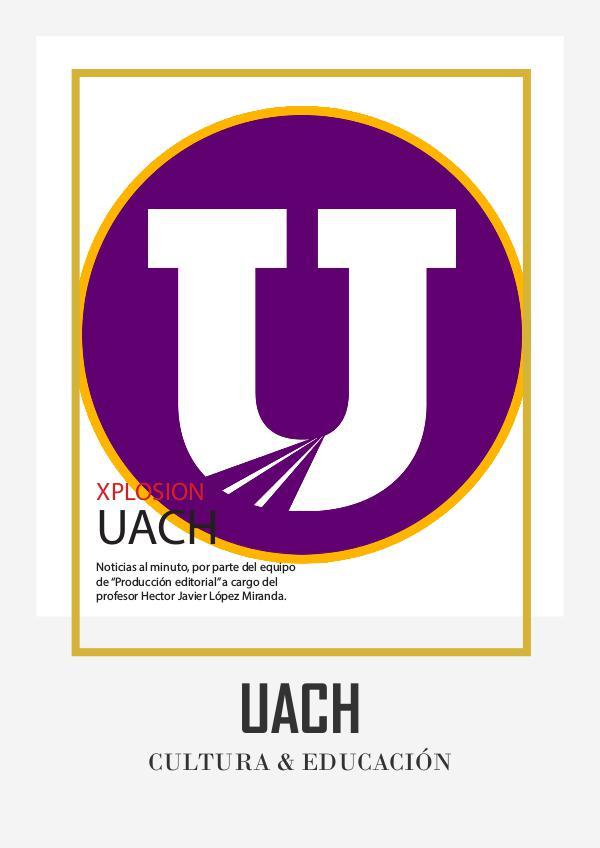 Universidad Autónoma de Chihuahua, Revista Vol. 1 Ya para subir y entregar