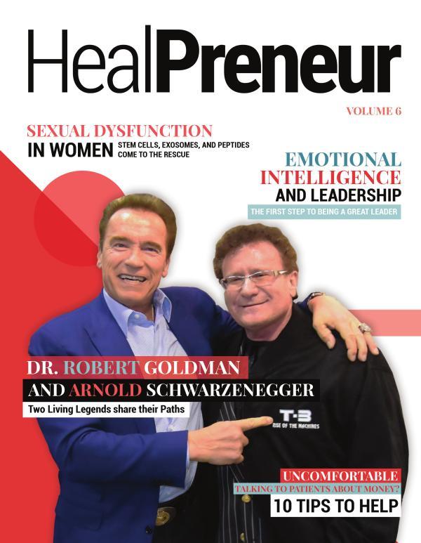 """HEALPRENEUR / DECEMBER """"Arnold Dchwarzenegger & Dr Robert Goldman"""""""