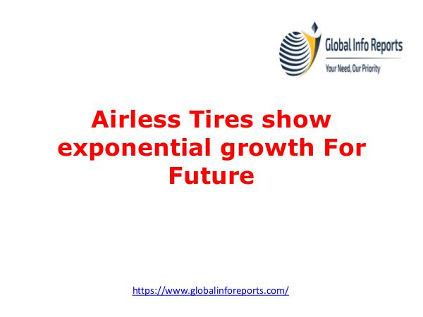 Airless Tires show exponential growth For Future