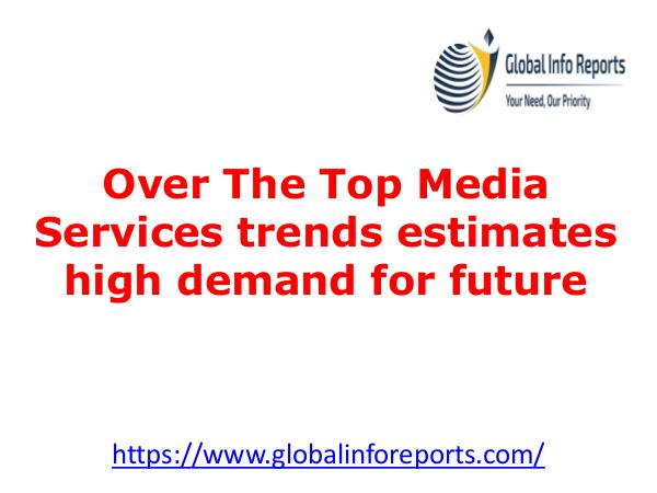 Airless Tires Over The Top Media Services trends estimates high