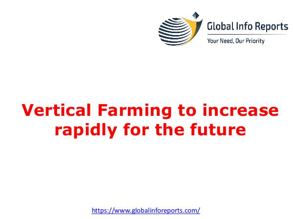 Vertical Farming to increase rapidly for the futur