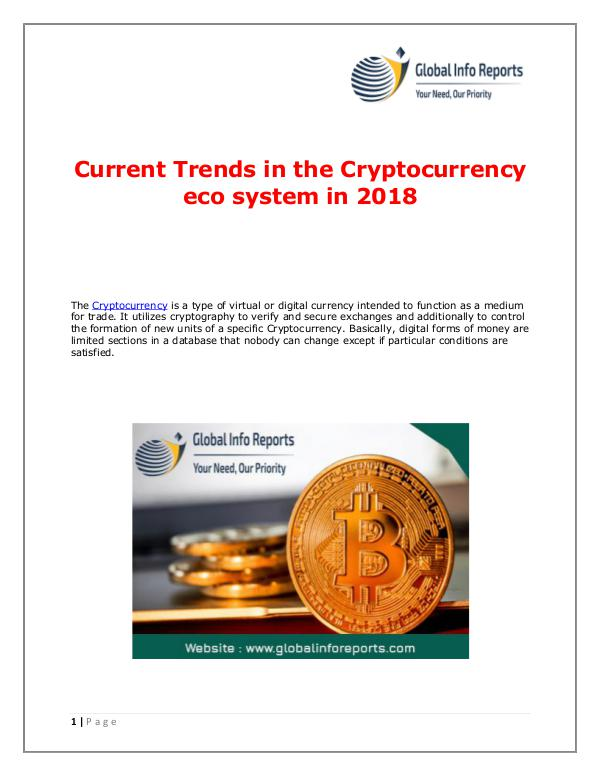 Global Info Reports Current Trends in the Cryptocurrency eco system in